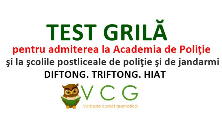 TEST GRILĂ - DIFTONG. TRIFTONG. HIAT - Vorbește corect ...