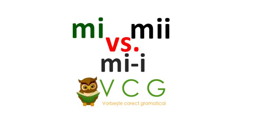 Mii vs. mi-i